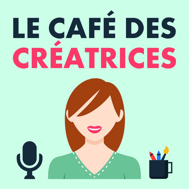 Top 10 podcasts L'atelier Azimuté - Le café des créatrices