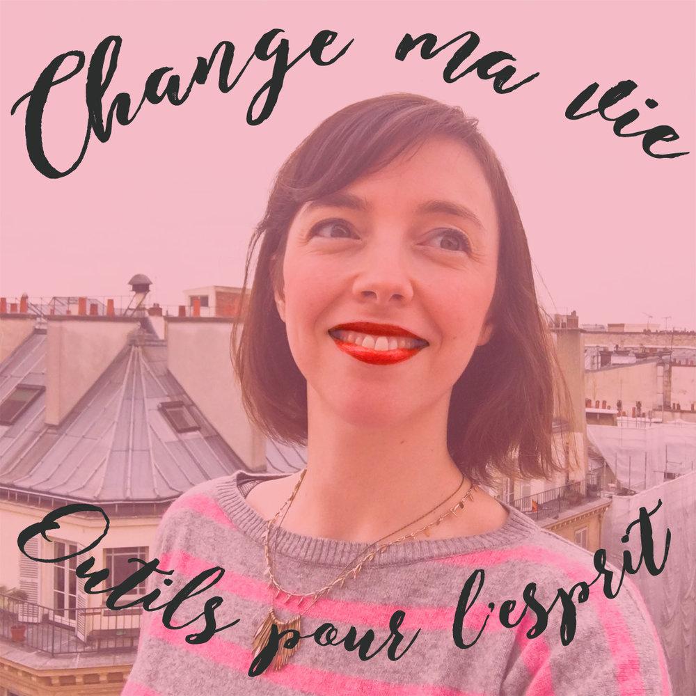 Top 10 podcasts L'atelier Azimuté - Change ma vie