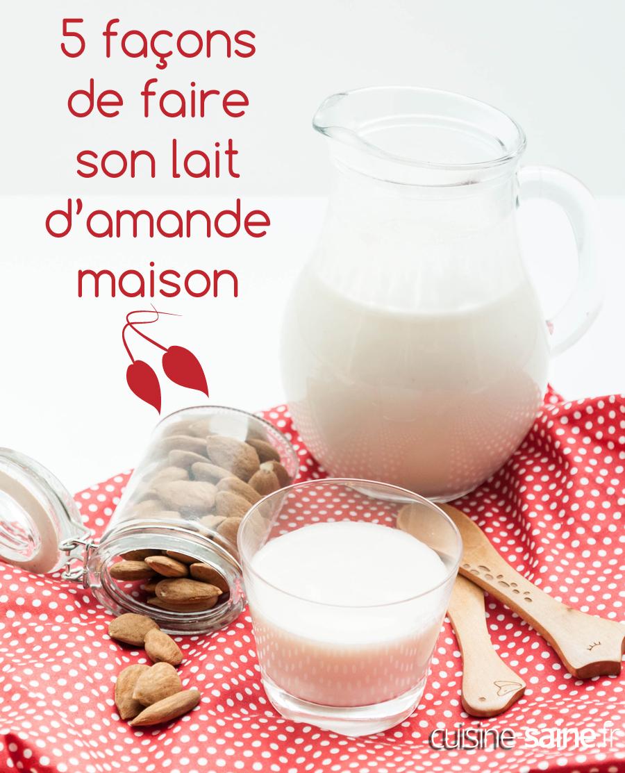faire-lait-amande-maison