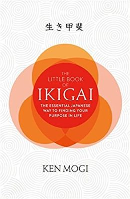 The little book of ikigai - Ken Mogi